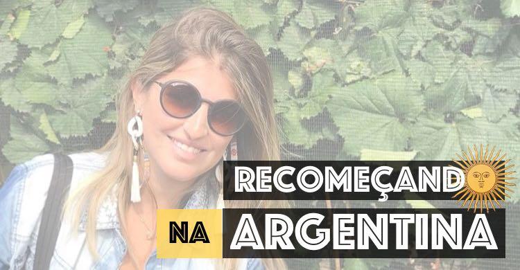 Morar na Argentina: país novo, vida nova.